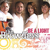 Be a Light by The Browders