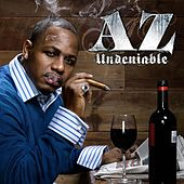 Undeniable by AZ
