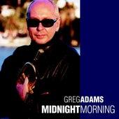 Midnight Morning by Greg Adams