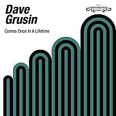 Comes Once In a Lifetime de Dave Grusin