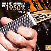 The Best Anthems of 1950's, Vol. 4 de Various Artists