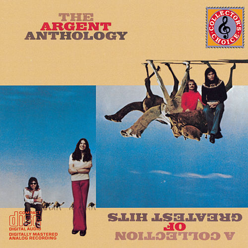 Anthology- Collection Of Greatest Hits by Argent