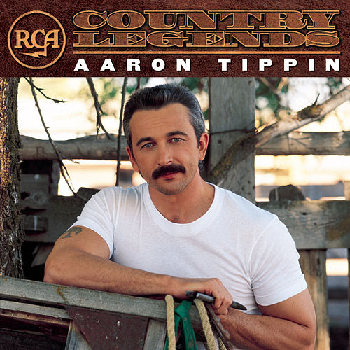 RCA Country Legends by Aaron Tippin