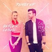 Geiles Leben (Remix EP) von Glasperlenspiel