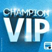 Vip de (DJ) Champion