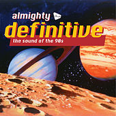 Almighty Definitive (The Sound Of The 90s) de Various Artists