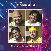 Rock This House by InRegalia