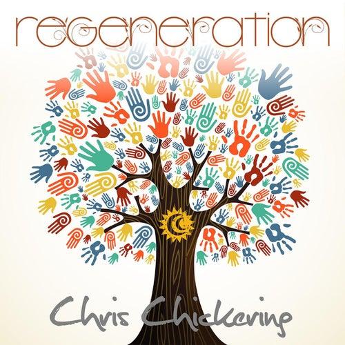 Regeneration by Chris Chickering