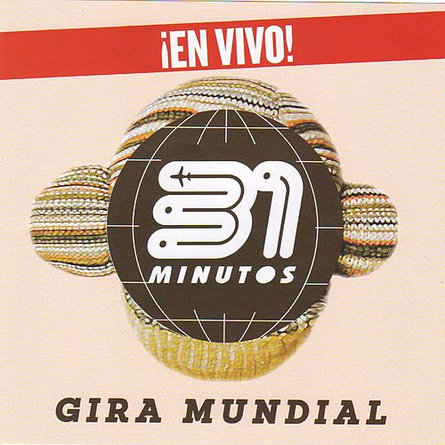 31 Minutos Gira Mundial (En Vivo) de 31 Minutos