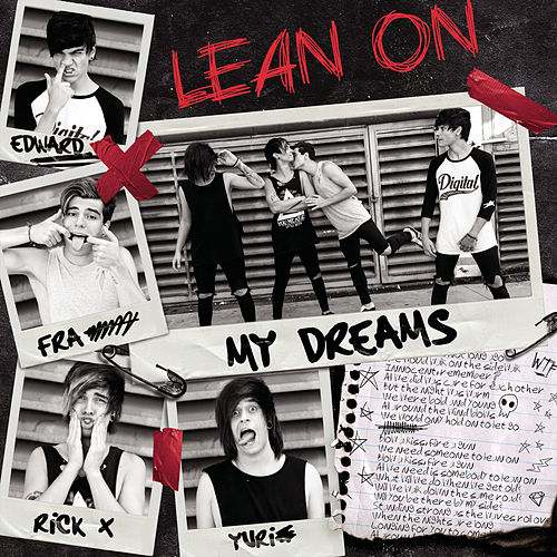 Lean On van My Dreams
