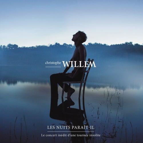 Les nuits Paraît-il - Le live de Christophe Willem