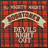 Devil's Night Out von The Mighty Mighty Bosstones