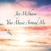 Your Music Around Me by Jay McShann