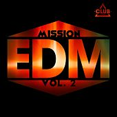 Mission EDM, Vol. 2 de Various Artists