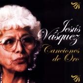 Canciones de Oro de Jesus Vasquez