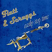Easily Stop Time de Flatt and Scruggs