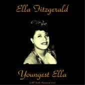 Youngest Ella (Remastered 2015) by Ella Fitzgerald