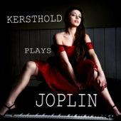 Kersthold Plays Joplin by Johannes Kersthold