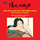 Selling Land for the Bride-Price von Singapore Symphony Orchestra