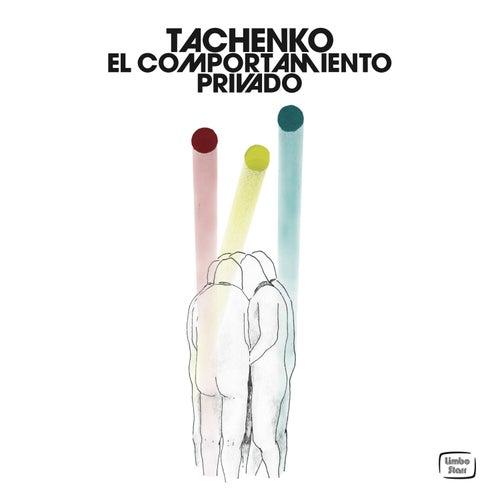 El Comportamiento Privado de Tachenko