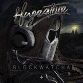 Blockwatcha - Single by Hugeative
