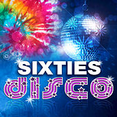 Sixties Disco by Various Artists