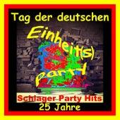 Tag der deutschen Einheits-Party 25 Jahre (Deutsche Einheit Schlager Party Hits) de Various Artists