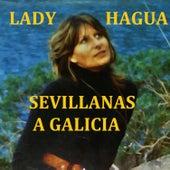Sevillanas a Galicia by Lady Hagua