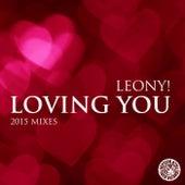Loving You (2015 Mixes) von Leony!