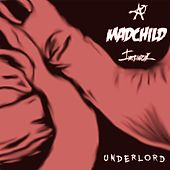 Underlord by Madchild