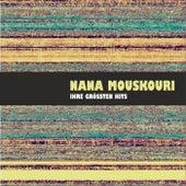 Ihre Großen Hits von Nana Mouskouri