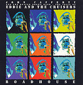 Roadhouse by John Cafferty And The Beaver Brown Band