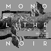 Modern Nothing de Monolithe Noir
