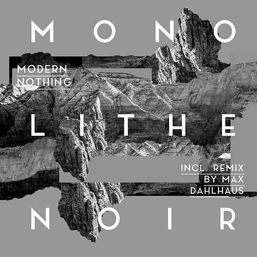 Modern Nothing by Monolithe Noir