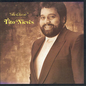 The Classic by Tito Nieves