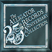 The Alligator Records 25th Anniversary Collection van Various Artists