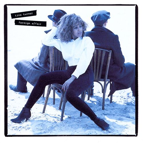 Foreign Affair by Tina Turner