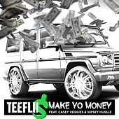 Make Yo Money by TeeFLii
