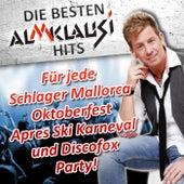 Die besten Almklausi Hits - Für jede Schlager Mallorca Oktoberfest Après Ski Karneval und Discofox Party! von Various Artists