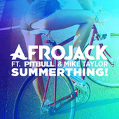 SummerThing! by Afrojack