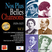 Nos plus belles chansons, Vol. 3: 1920-1925 by Various Artists