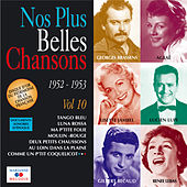 Nos plus belles chansons, Vol. 10: 1952-1953 de Various Artists