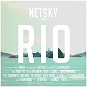 Rio (Remixes) by Netsky