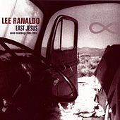 East Jesus by Lee Ranaldo