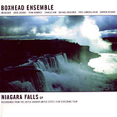 Niagara Falls Ep by Boxhead Ensemble