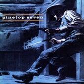Pinetop Seven by Pinetop Seven