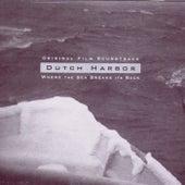 Dutch Harbor: Where The Sea Breaks Its Back (original Film Soundtrack) by Boxhead Ensemble