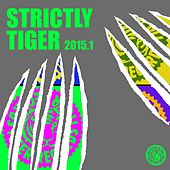 Strictly Tiger 2015.1 von Various Artists