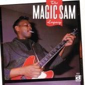 The Magic Sam Legacy by Magic Sam