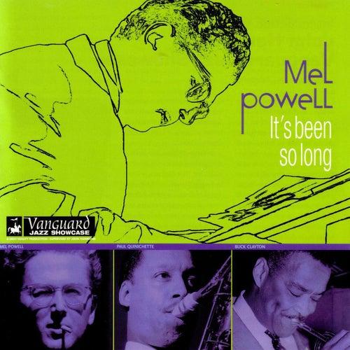 It's Been So Long by Mel Powell